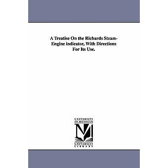 Un indicateur de traité sur le SteamEngine Richards avec instructions pour son utilisation. par Porter & Charles T. Charles Talbot