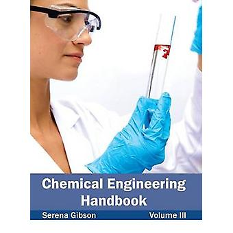 Ingeniería Química manual volumen III por Gibson y Serena