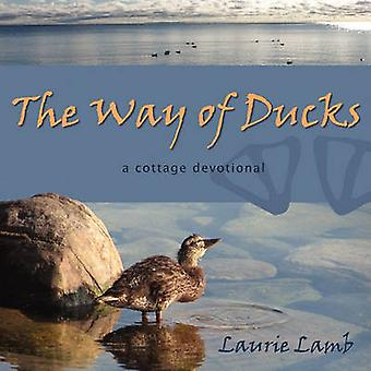 The Way of Ducks by Lamb & Laurie