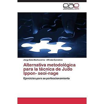 Alternativa metodolgica para la técnica de Judo Ippon seoinage por Cala Hechavarria Jorge