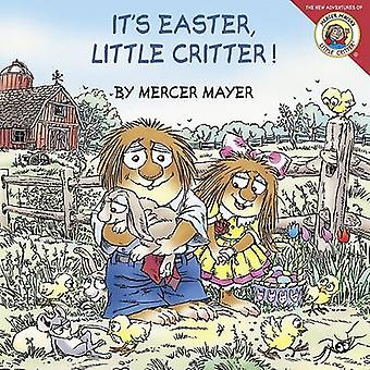 It's Easter - Little Critter! by Mercer Mayer - Mercer Mayer - 978006