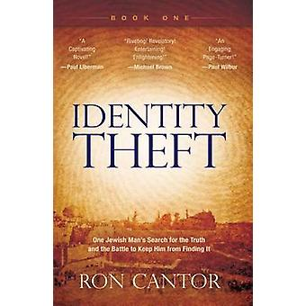 Identity Theft by Ron Cantor - 9780768442175 Book