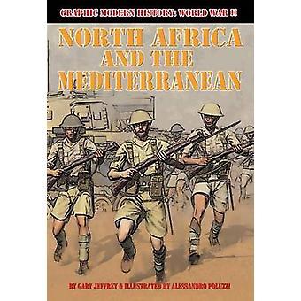 North Africa and the Mediterranean by Gary Jeffrey - Alessandro Poluz