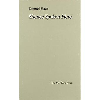 Silence Spoken Here by Hazo - 9780910395380 Book