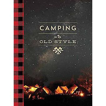 Camping in the Old Style by David Wescott - 9781423637943 Book