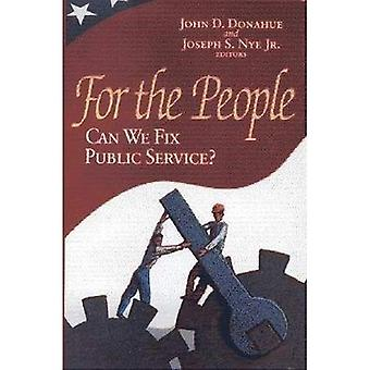 For the People?: Can We Fix Public Service?
