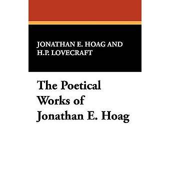 Las obras poéticas de Jonathan E. Hoag por Hoag & Jonathan E.