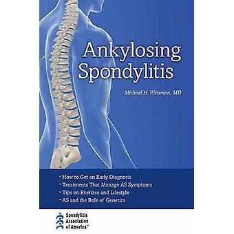 Ankylosing Spondylitis by Michael H. Weisman - 9780195399103 Book
