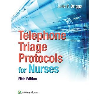 Telephone Triage Protocols for Nurses (Briggs Telephone Triage Protocols for Nurses098227) (Spiral-bound) by Briggs Julie