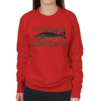 Does My Bass Look Big Fishing Women's Sweatshirt