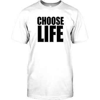 Kies leven Slogan - Cool Design Mens T Shirt