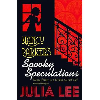 Nancy Parker's Spooky Speculations by Julia Lee - 9780192746979 Book