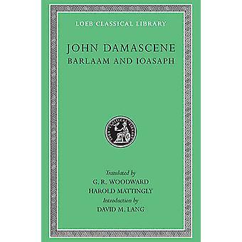 Barlaam och Ioasaph av St.John Damascenus--G.R. Woodward - H. Matti