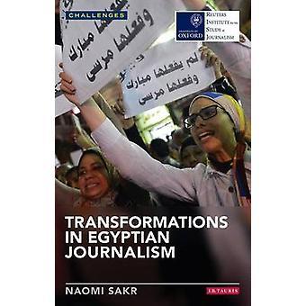 Transformaties in de Egyptische journalistiek door Naomi Sakr - 9781780765891