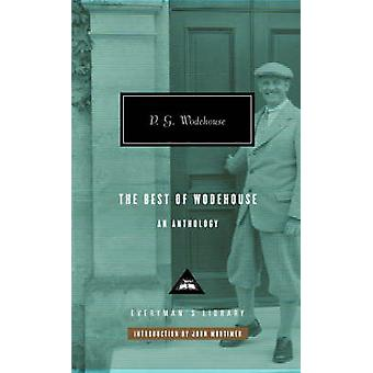 The Best of Wodehouse by P. G. Wodehouse - 9781841593067 Book