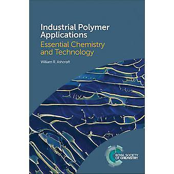 Polymères industriels Applications - chimie essentiel et technologie b