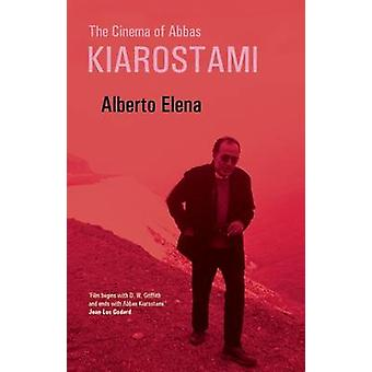 The Cinema of Abbas Kiarostami by Alberto Elena - Belinda Coombes - 9