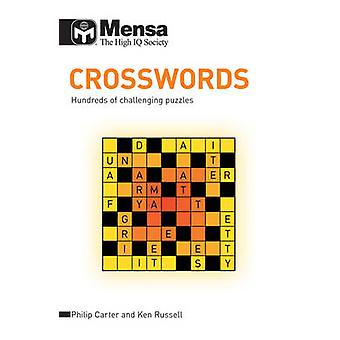 Mensa Crosswords - Hundreds of Challenging Puzzles by Ken Russell - Ph