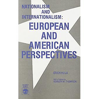 Nationalism and Internationalism - European and American Perspectives