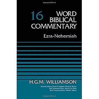 Ezra-Nehemiah: Volume 16 (Word Biblical Commentary)