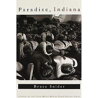 Paradise, Indiana (Lena-Miles Wever Todd Poetry)