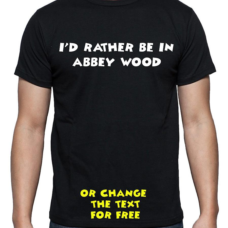 I'd Rather Be In Abbey wood Black Hand Printed T shirt