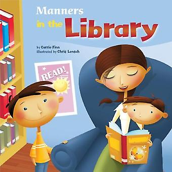 Manners in the Library (Way to Be! Manners)