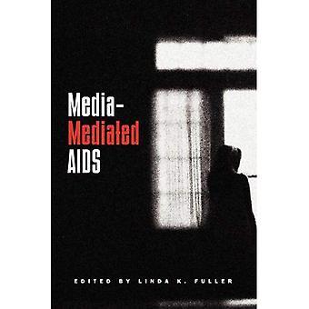 Media-medierad AIDS