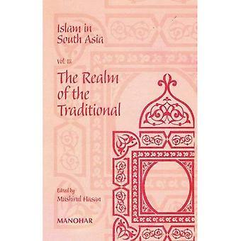 L'islam en Asie du Sud: c. 3 le Royaume de la traditionnelle