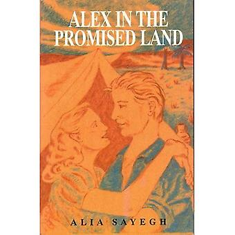 Alex in the Promised Land