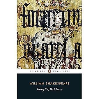 Henry VI Part Three