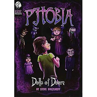 Dolls of Doom: A Tale of Terror (Phobia)