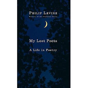 Min förlorade poeter: Ett liv i poesi
