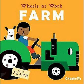 Farm (Wheels at Work) [Board book]