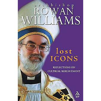 Lost Icons by Williams - 9780819219480 Book
