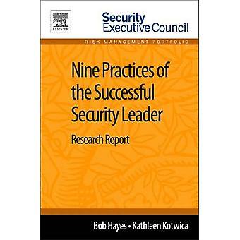 9 práticas de um relatório de pesquisa de líder de segurança bem sucedida por Hayes & Bob