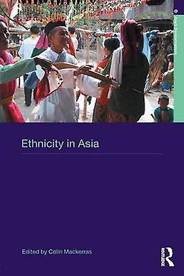 Ethnicity in Asia A Comparative Introduction by Mackerras & C.
