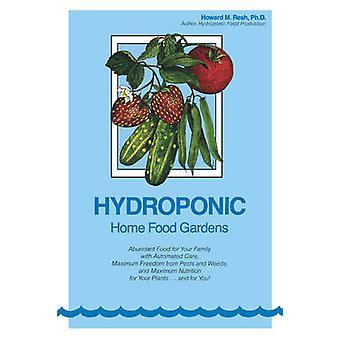 Hydrocultuur huis voedsel tuinen door verse & Howard M.