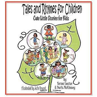 Contes et comptines pour enfants mignons petites histoires pour les enfants de Louise & Verna