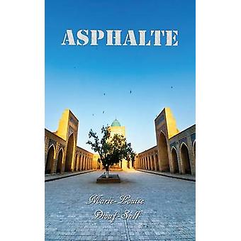 Asphalte by DioufSall & MarieLouise