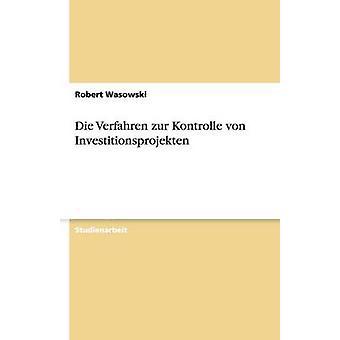 Die Verfahren zur Kontrolle von Investitionsprojekten da Wasowski & Robert