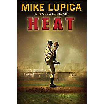 Heat by Mike Lupica - 9780142407578 Book