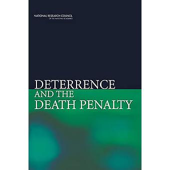 Deterrence and the Death Penalty by Committee on Deterrence and the D