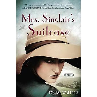 Mrs. Sinclair's Suitcase by Louise Walters - 9780399169502 Book