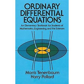 Ordinary Differential Equations - An Elementary Textbook for Students