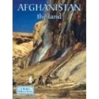 Afghanistan - the Land by Erinn Banting - 9780778797036 Book