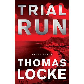 Trial Run by Thomas Locke - 9780800724337 Book
