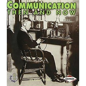 Communication Then and Now by Robin Nelson - 9780822546399 Book