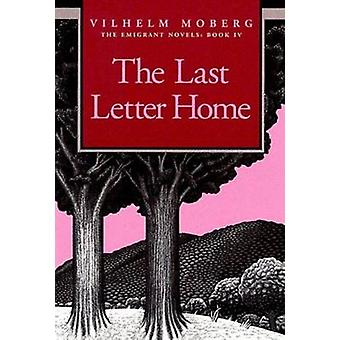 The Last Letter Home (New edition) by Vilhelm Moberg - Gustaf Lannest