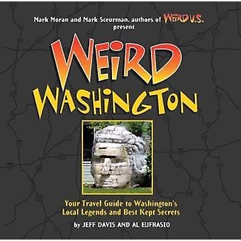 Weird Washington - Your Travel Guide to Washington's Local Legends and